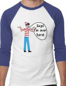 Wally's Here Men's Baseball ¾ T-Shirt