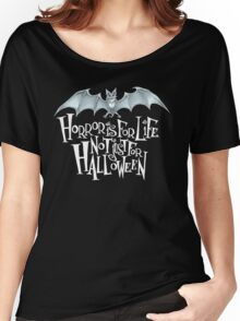 Horror is For Life, Not Just For Halloween T-SHIRT (Light Version) Women's Relaxed Fit T-Shirt