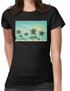 RISE  &  SHINE Womens Fitted T-Shirt