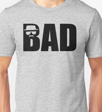 Bad - Breaking Bad Heisenberg T-Shirt