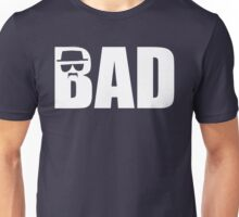 Bad - Breaking Bad Heisenberg Unisex T-Shirt