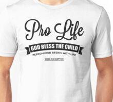 Pro Life Unisex T-Shirt