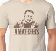 The Big Lebowski Walter Sobchak Amateurs T-Shirt Unisex T-Shirt