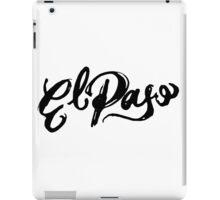 Brush Script El Paso, Texas iPad Case/Skin