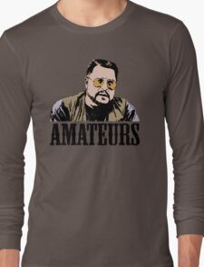 The Big Lebowski Walter Sobchak Amateurs Color T-Shirt Long Sleeve T-Shirt
