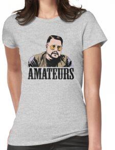 The Big Lebowski Walter Sobchak Amateurs Color T-Shirt Womens Fitted T-Shirt