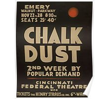 WPA United States Government Work Project Administration Poster 0952 Chalk Dust Cincinnati Federal Theatre Poster