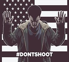 Don't Shoot by FBananaworks