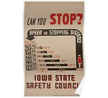 WPA United States Government Work Project Administration Poster 0556 Can You Stop Speed and Stopping Distance Iowa State Safety Council Poster