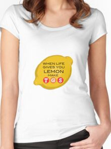 When Life Gives You Lemon Make TGS Women's Fitted Scoop T-Shirt