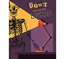 Funny Halloween skeleton don't turn on the lights Photographic Print