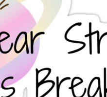 Dear Stress,Let's break up.. Sticker