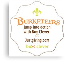 Burketeers support Box Clever! Canvas Print