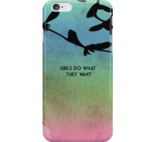 Girls Do What They Want - The Maine iPhone Case/Skin