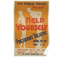 WPA United States Government Work Project Administration Poster 0561 Help Yourself President Theatre Poster