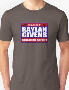 Raylan for Sheriff Unisex T-Shirt