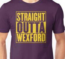 Straight Outta Wexford Unisex T-Shirt