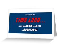 I'm Not Saying I'm a Time Lord Greeting Card