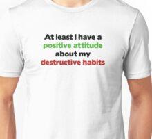 Destructive Habits Unisex T-Shirt