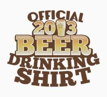 Official 2013 DRINKING Shirt with beer pint by jazzydevil