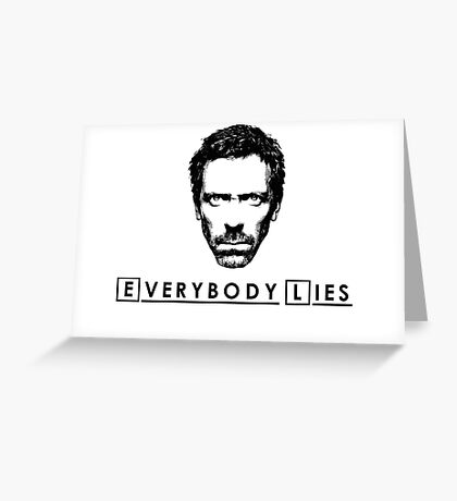 House - Everybody Lies Greeting Card