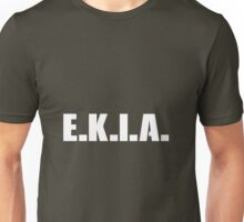 E.K.I.A.- Enemy Killed In Action Unisex T-Shirt