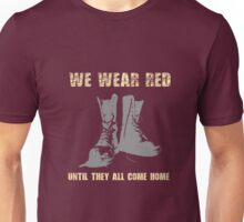 Until they all come home Unisex T-Shirt
