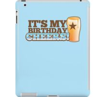 It's my BIRTHDAY CHHERS! beer pint and STAR iPad Case/Skin