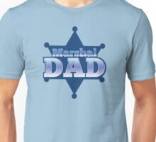 Marshal DAD! on a sherif star Unisex T-Shirt