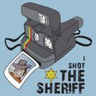I SHOT the SHERIFF by giancio