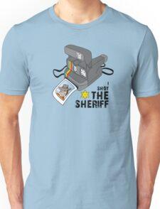 I SHOT the SHERIFF Unisex T-Shirt