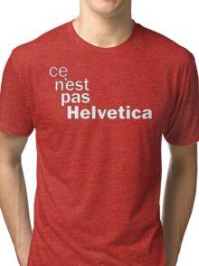 ce n'est pas Helvetica Tri-blend T-Shirt