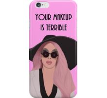 Your Makeup is Terrible Alaska Thunder  iPhone Case/Skin