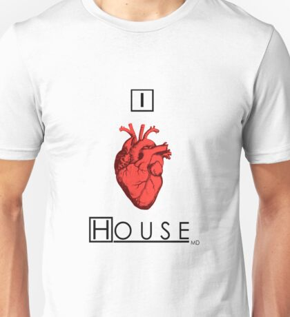 I Love House Unisex T-Shirt