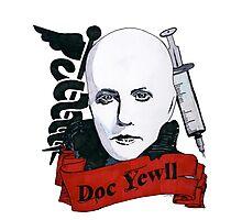 Doc Yewll Photographic Print