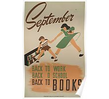 WPA United States Government Work Project Administration Poster 0520 September Back to Work School Books Poster