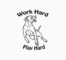 Work Hard, Play Hard Unisex T-Shirt