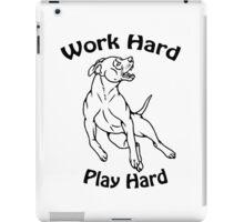 Work Hard, Play Hard iPad Case/Skin