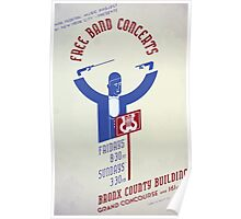 WPA United States Government Work Project Administration Poster 0206 Free Band Concerts Bronx Country Building Poster