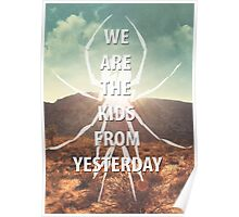Kids From Yesterday Poster