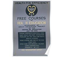 WPA United States Government Work Project Administration Poster 0679 Free Courses Health Education For Efficiency Poster