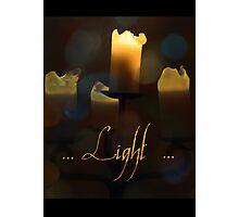 Light! Photographic Print