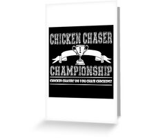 Fable - Chicken Chaser Championship Greeting Card