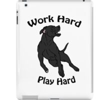 Work Hard, Play Hard - Black iPad Case/Skin