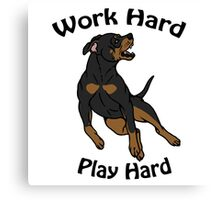 Work Hard, Play Hard - Black & Tan Canvas Print