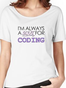 I'm Always a Slut For Coding 2 Women's Relaxed Fit T-Shirt
