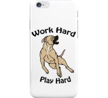 Work Hard, Play Hard - Buckskin iPhone Case/Skin