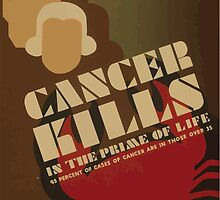WPA United States Government Work Project Administration Poster 0885 Cancer Kills in the Prime of Life by wetdryvac