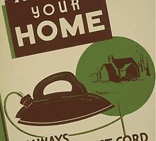 WPA United States Government Work Project Administration Poster 0720 Safeguard Your Home Always Disconnect Cord When LEaving Iron Even For A Minute by wetdryvac