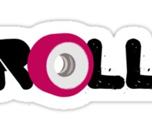 ROLL!! (black) Sticker